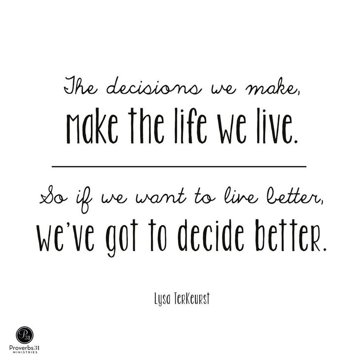 5465 best words images on pinterest inspire quotes inspiring the decisions we make make the life we live so if we want to altavistaventures Images