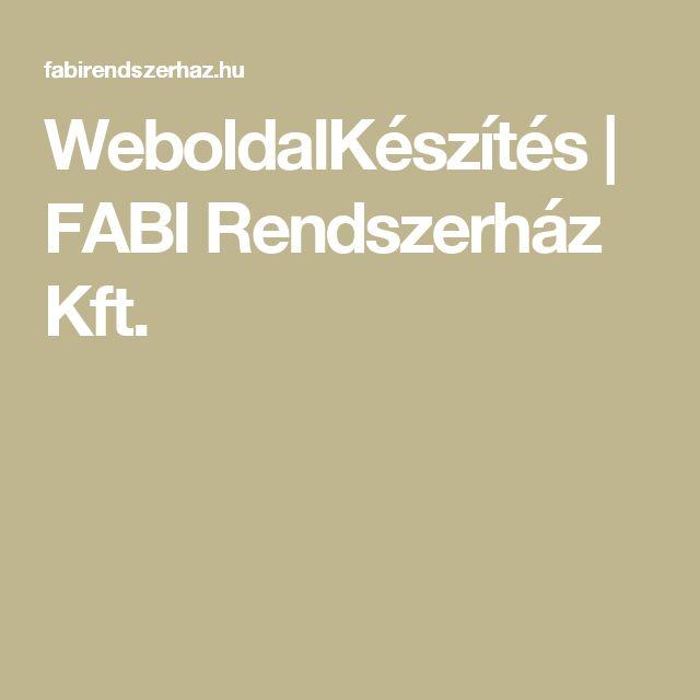 WeboldalKészítés | FABI Rendszerház Kft.