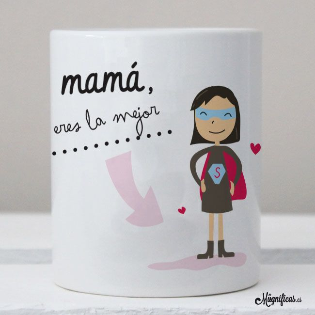 """Tazas : Taza """"Mamá la Mejor"""""""