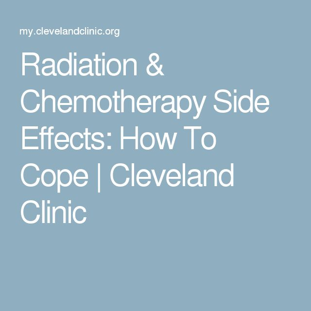 Radiation & Chemotherapy Side Effects: How To Cope | Cleveland Clinic