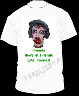 Gothic Zombie FRIENDS DON'T LET FRIENDS EAT FRIENDS T-SHIRT The Walking Dead Halloween Costume Party Unisex Punk Ghoul Novelty Tee – Soft white short-sleeve cotton top. Adult & family size. Exclusive design Creepy Graphic Horror Funny Apparel - http://www.horror-hall.com/Gothic-Zombie-EAT-FRIENDS-T-SHIRT-Funny-Halloween-Costume-Top-WT-HH-TZP-TSH-ZOMBIE.htm