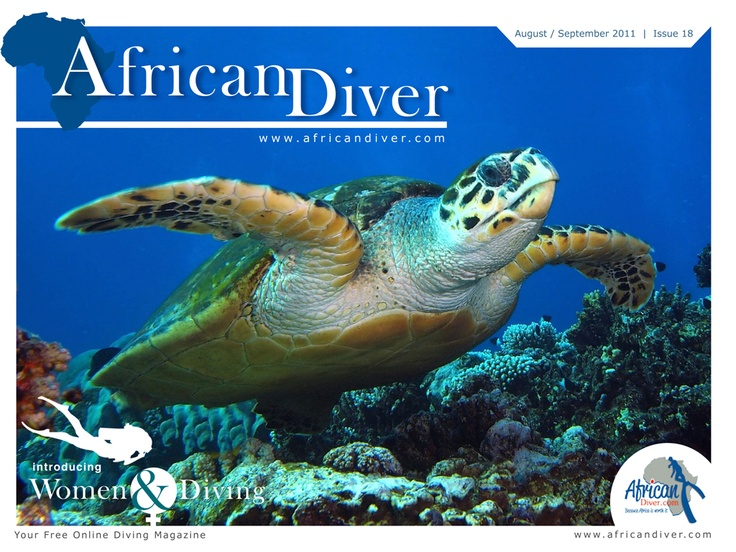 Issue 18: Download for free. http://africandiver.com/index.php/magazine/download-issues