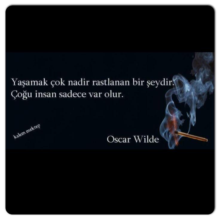 ➰Yaşamaq çox nadir rast gəlinən bir şeydir. Çox insan sadəcə mövcud(var) olur. #Oscar_Wilde