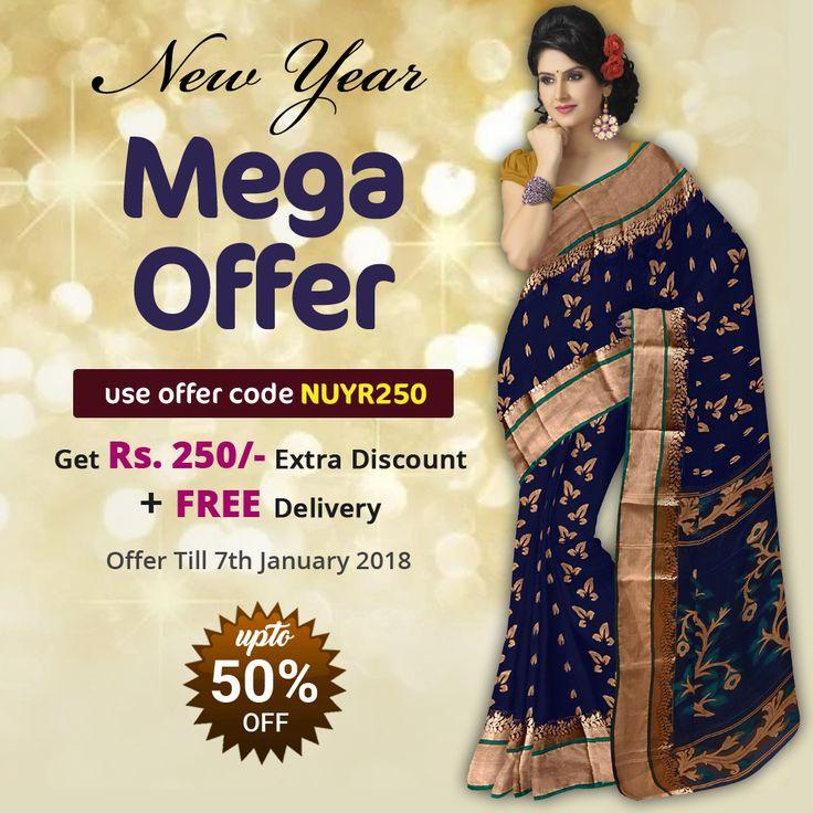 New Year Mega #Sarees Offer : EXTRA Rs.250 OFF + FREE Home Delivery On Every Purchase From Our Exclusive Sarees Collection !! Pay Cash On Delivery! Use Coupon Code: NUYR250     #IndianSarees  #SareeSale  #NewYearOFFER  #SareesOffer  #HandloomSarees  #FancySarees  #FashionSarees  #BengaliSarees  #BanglarSaree  #SilkSarees  #CottonSarees  #JamdaniSarees