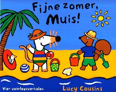 Fijne zomer, Muis! - Lucy Cousins(+3)