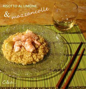 Cucinando e assaggiando...: Risotto al limone con mazzancolle