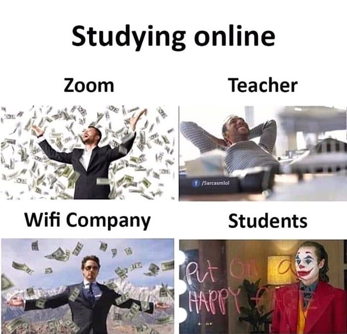 Studying Online During Lockdown Funny School Memes Very Funny Memes School Quotes Funny