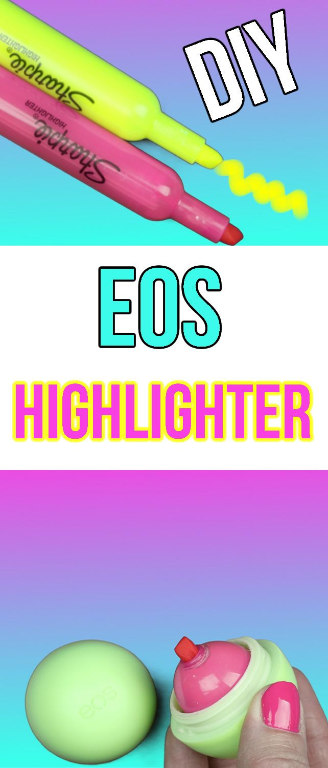 DIY EOS Highlighter Pen! Mini Highlighter Marker - Cool DIY Project! Learn how to make the easiest diy ever!!!!