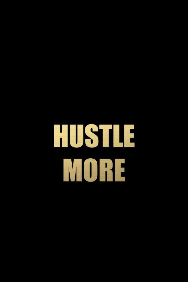 H For Hustle Hustle Quotes Hard Work Quotes Inspirational Quotes Motivation