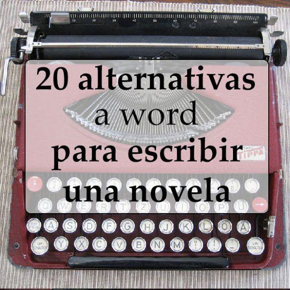 20 procesadores de texto diferentes a Word para escribir una novela