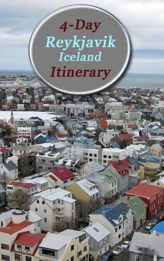 Reykjavik Itinerary: 4 days in Iceland