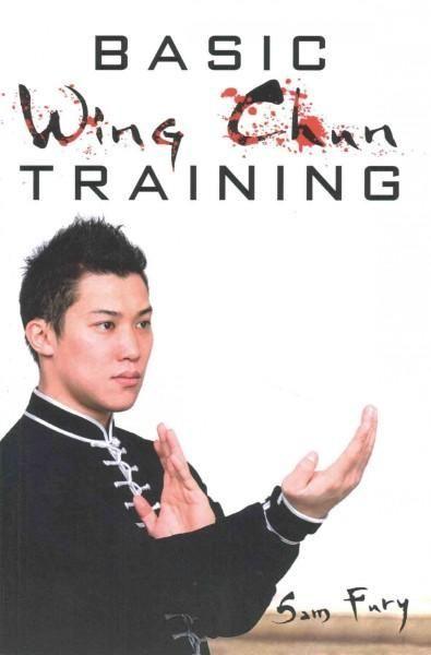 Basic Wing Chun Training: Wing Chun Kung Fu Training for Street Fighting and Self Defense