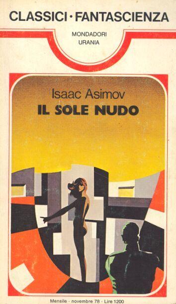 20  IL SOLE NUDO 11/1978  THE NAKED SUN (1956)  Copertina di  Karel Thole   ISAAC ASIMOV