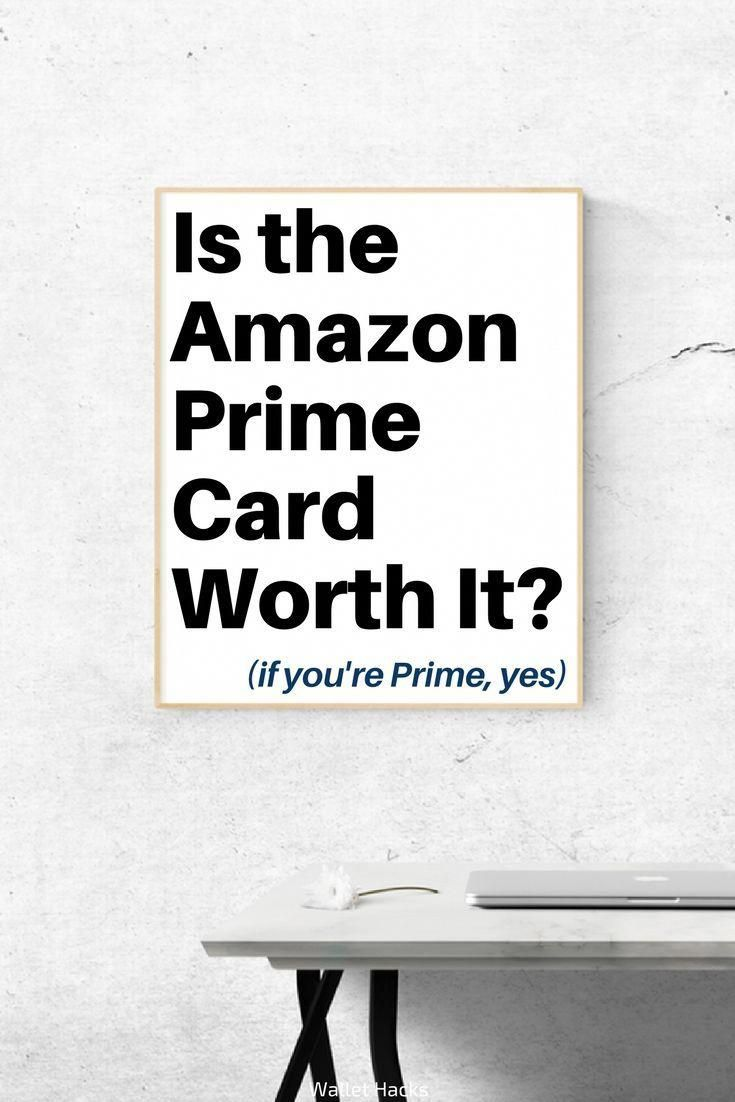 Is The Amazon Prime Rewards Visa Signature Credit Card Worth It