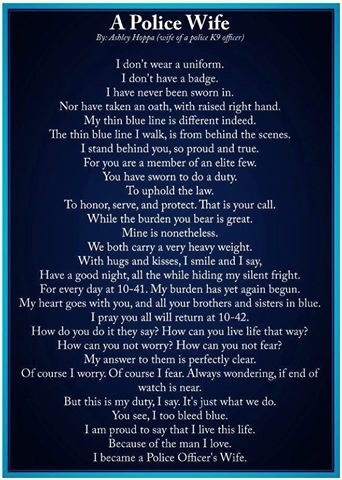 This is very sweet...it's just a small part of what it's like to be a police officer's wife.
