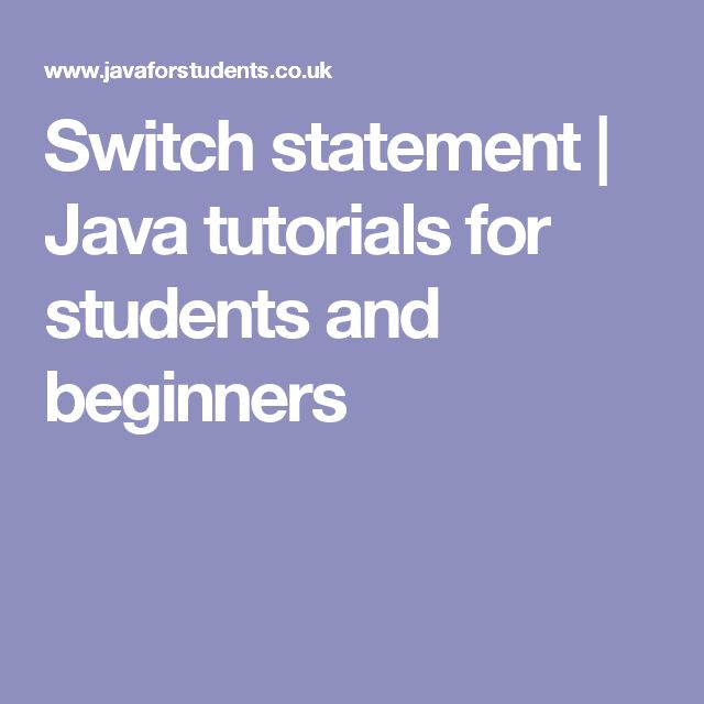 Switch statement | Java tutorials for students and beginners