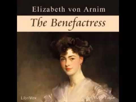 The Benefactress  Elizabeth von ARNIM FULL AUDIOBOOK unabridged History ...