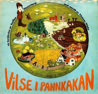 """I am pretty sure most of my friends and I are somewhat """"damaged"""" after growing up with Vilse i Pannkakan with Staffan Westerberg..."""