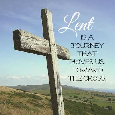 "Bulletin board idea... ""Lent is a journey that moves us toward the cross."""
