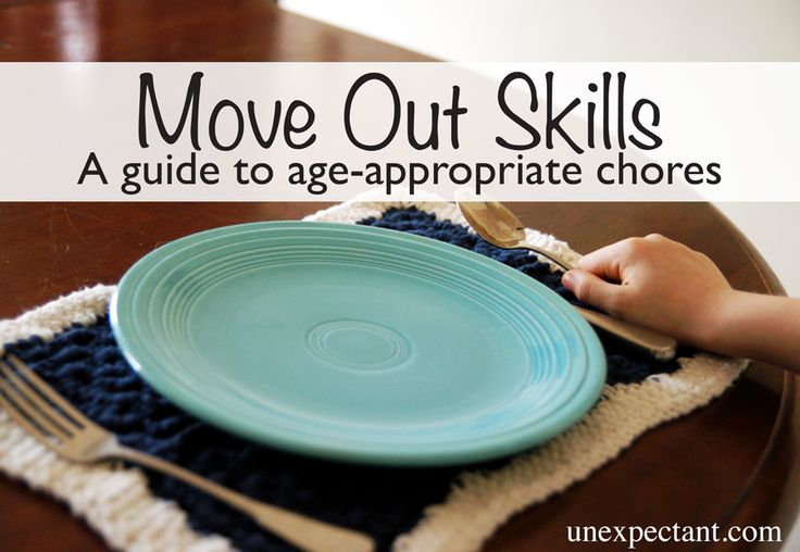 Move Out Skills: A guide to age-appropriate chores   Unexpectant