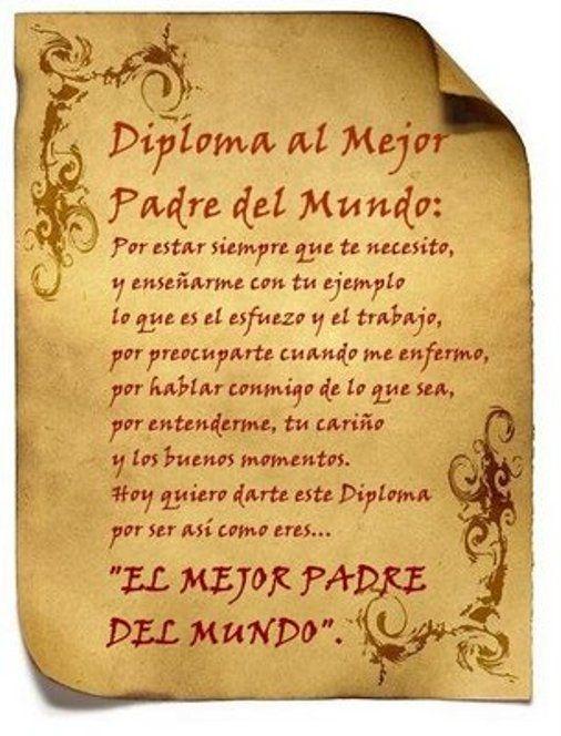 Diploma al mejor Padre Del Mundo...