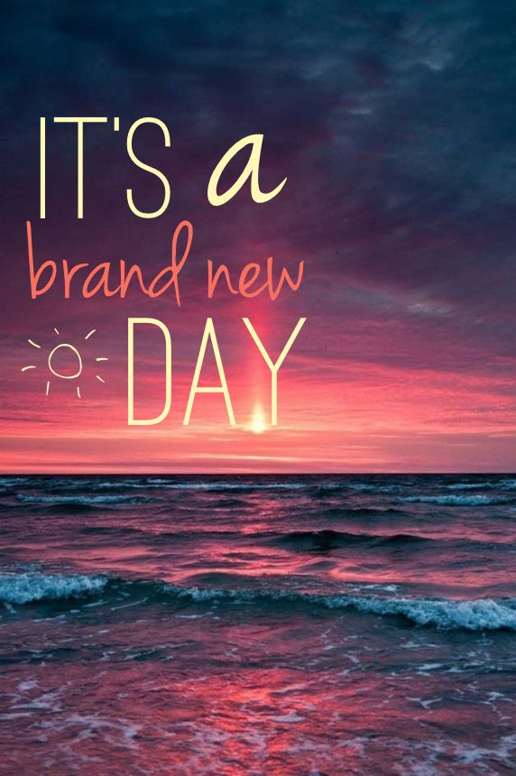 Everyday Is A Brand New Day Quotes: Its A New Day Quotes. QuotesGram