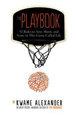 The Playbook by Kwame Alexander - Kwame Alexander shares poetry and inspiring lessons about the rules of life, as well as upliftingquotes from athletes such as Stephen Curry and Venus Williams and other exemplars like Sonia Sotomayor and Michelle Obama in this motivational and inspirational book just right for graduates of any age and anyone needing a little encouragement.