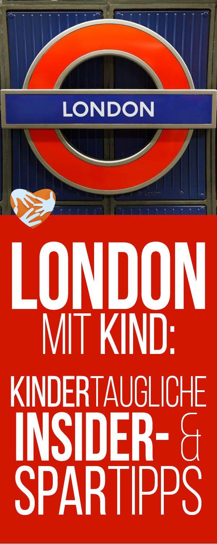 London mit kindgerechten Insidertipps einer Haustauschfamilie   – Reisen mit Kind