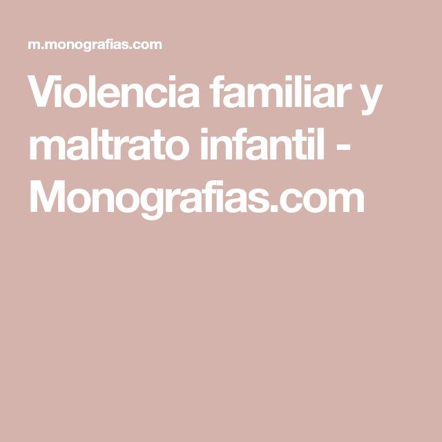 Violencia familiar y maltrato infantil - Monografias.com