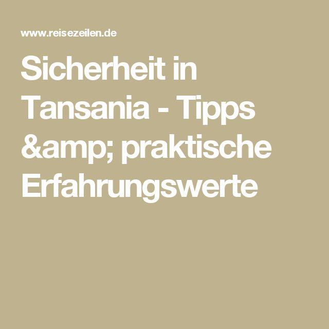 Sicherheit in Tansania - Tipps & praktische Erfahrungswerte