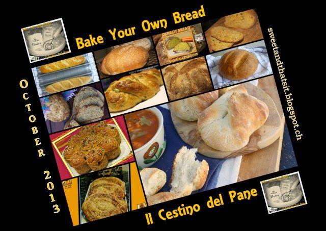 "Sweet and That's it: ""Bake Your Own Bread - Il Cestino del Pane"": Nov. 2013 Round up - Raccolta Novembre 2013"