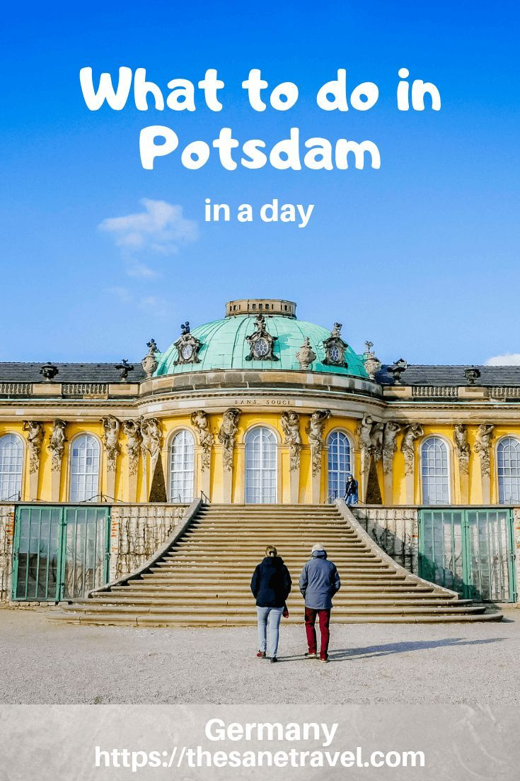 What To Do In Potsdam In A Day Travel Europe Travel Destinations Europe Travel