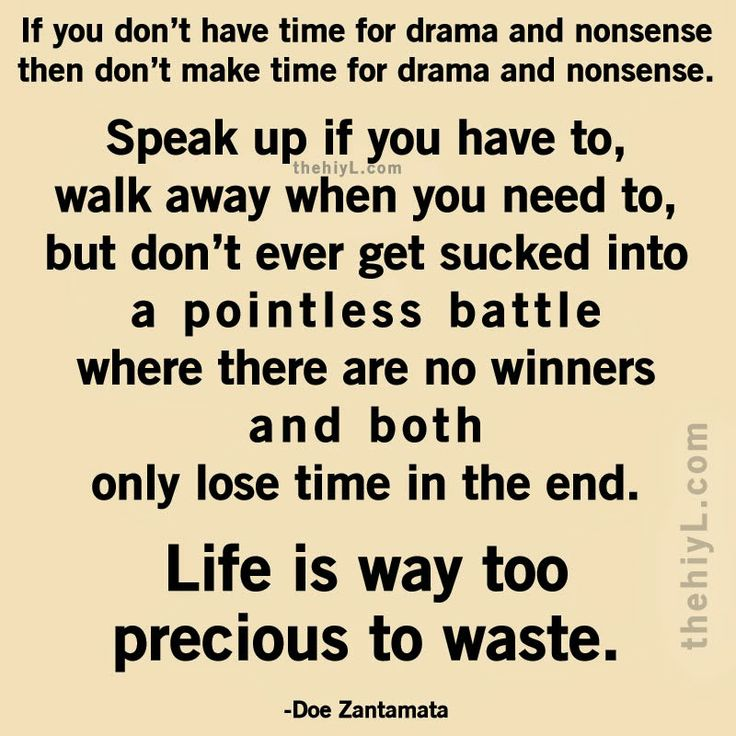 No Time For Drama Quotes 76124 Newsmov