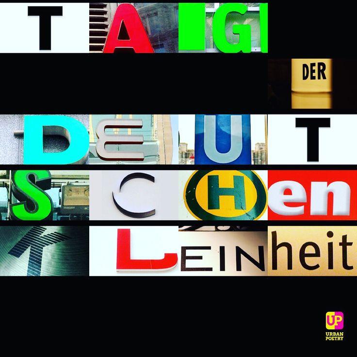 #tag der #deutschen #einheit #feiertag #germany #dada #slampoetry #poetry #words #urban #urbanpoetry #up #berlin #wien #zürich
