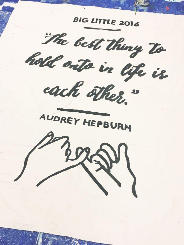 university of arkansas - alpha omicron pi (aoii) - sorority banner - big little banner - big lil banner - audrey hepburn quote - sisterhood