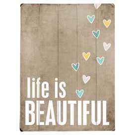 Life Is Beautiful Wall Sign.