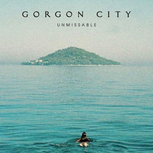 Unmissable ft. Zak Abel by Gorgon City | Free Listening on SoundCloud