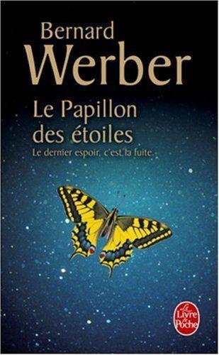 Le Papillon des Etoiles de Bernard Werber
