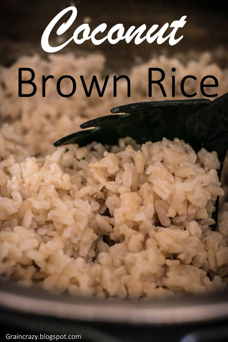 Grain Crazy: Coconut Brown Rice. I wonderful healthy side. It went great with our salmon yesterday.