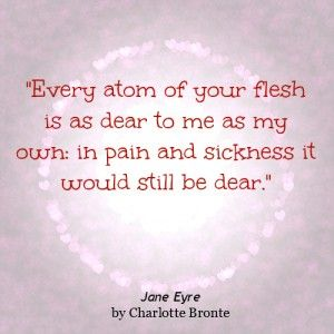 92 Quotes Jane Eyre Quotes About Love Quotesgram