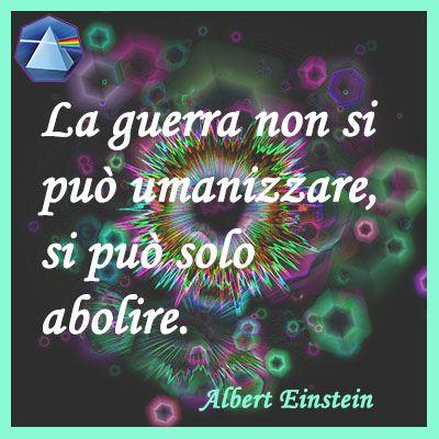 """""""La guerra non si può umanizzare, si può solo abolire."""" - Albert Einstein  #einstein #lauragipponi #citazioni #quotes"""
