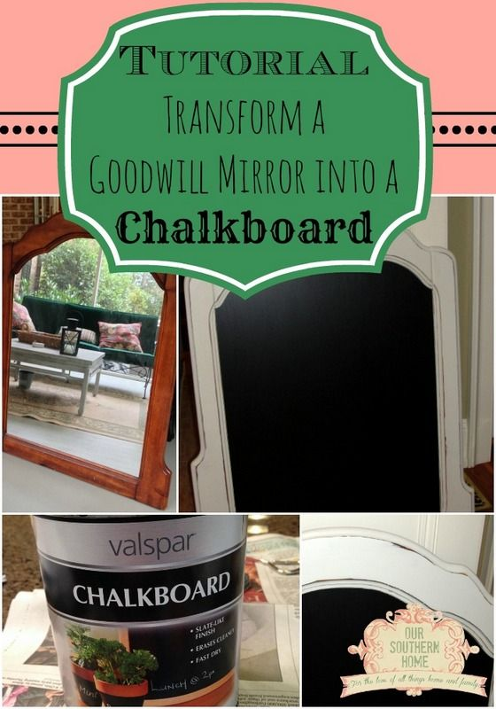 Transform a Goodwill mirror into a chalkboard from Our Southern Home #chalkboard