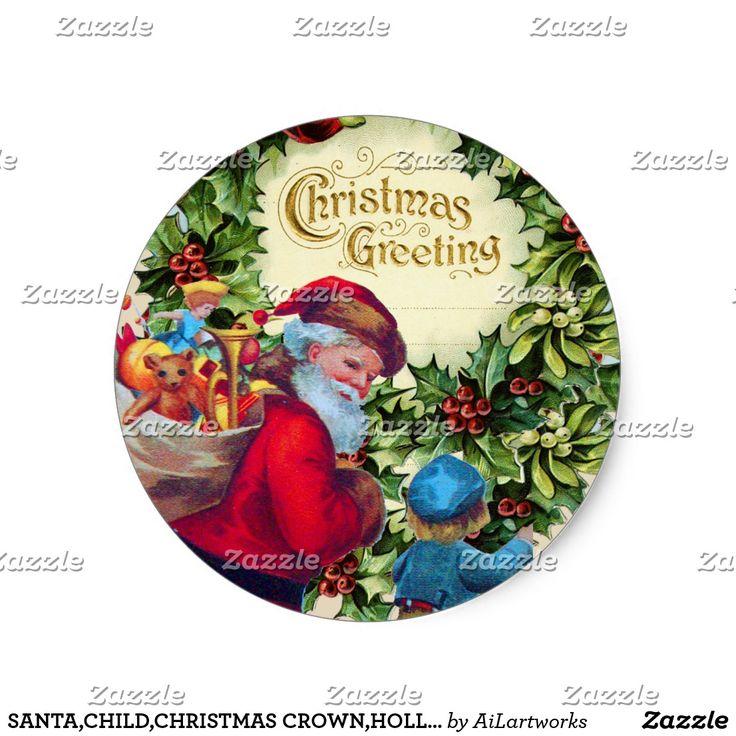 SANTA,CHILD,CHRISTMAS CROWN,HOLLYBERRY,MISTLETOES CLASSIC ROUND STICKER #xmas #vintage #stickers #plants