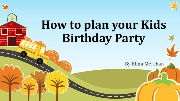 how to plan your kids birthday party indiancatering catering
