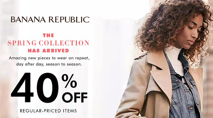 Online Only! 40% #Off Regular-priced Items.  Store : #BananaRepublic Scope: Entire Store  Ends On : 01/29/2017    Get more deals: http://www.geoqpons.com/Banana-Republic-coupon-codes  Get our Android mobile App: https://play.google.com/store/apps/details?id=com.mm.views    Get our iOS mobile App: https://itunes.apple.com/us/app/geoqpons-local-coupons-discounts/id397729759?mt=8