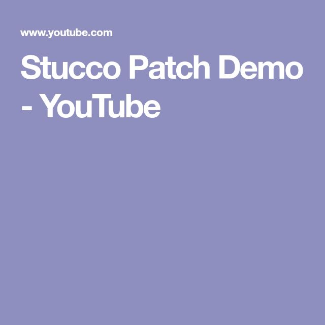 Stucco Patch Demo - YouTube