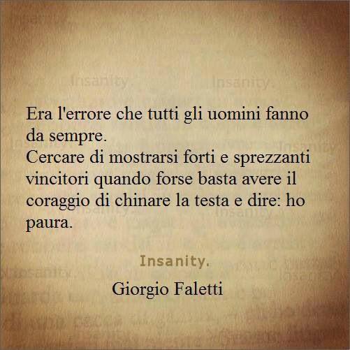 Forza e coraggio  - Giorgio Faletti