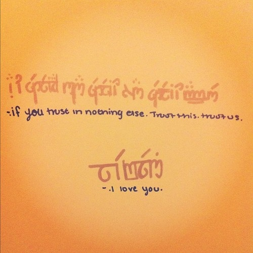 the sweetest elvish <3... Is it sad I know exactly who said this?