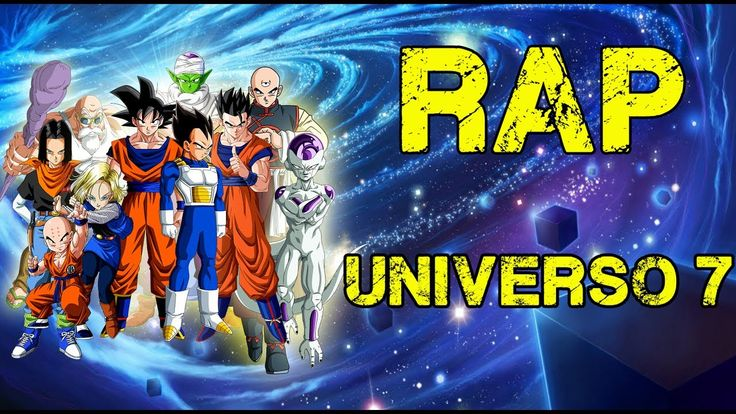 RAP DEL UNIVERSO 7 | DRAGON BALL SUPER | MEGA COLLAB