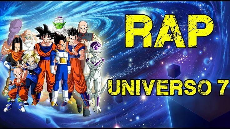 RAP DEL UNIVERSO 7 | DRAGON BALL SUPER | MEGA COLLAB